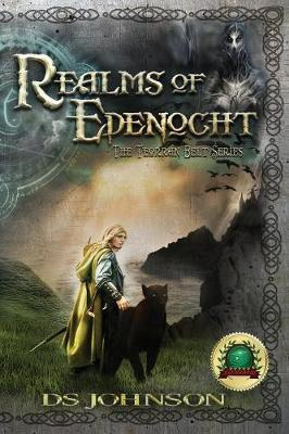 Realms of Edenocht: A Young Adult Fantasy Action Adventure Novel - Realms of Edenocht 1 (Paperback)