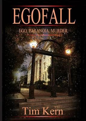 Egofall: Ego. Paranoia. Murder. (Paperback)