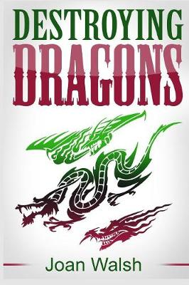 Destroying Dragons - Beast Tale Scrolls 3 (Paperback)