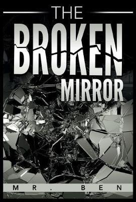 The Broken Mirror (Hardback)