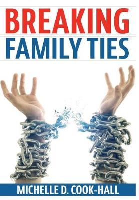Breaking Family Ties (Hardback)