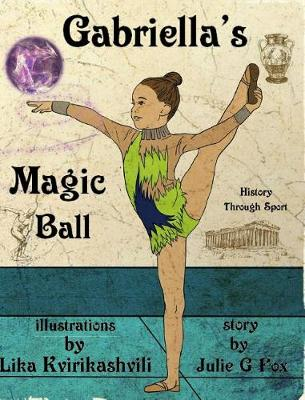 Gabriella's Magic Ball (Hardback)