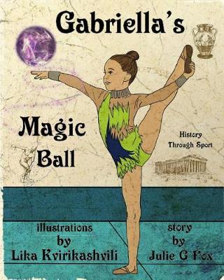 Gabriella's Magic Ball (Paperback)