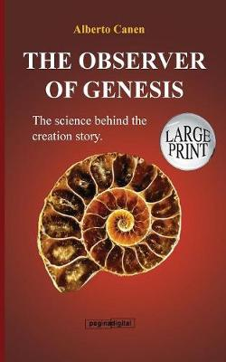 16th the Observer of Genesis. the Science Behind the Creation Story (Paperback)