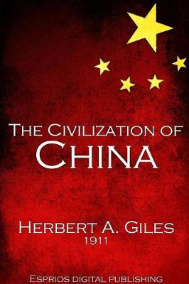 The Civilization of China (Paperback)