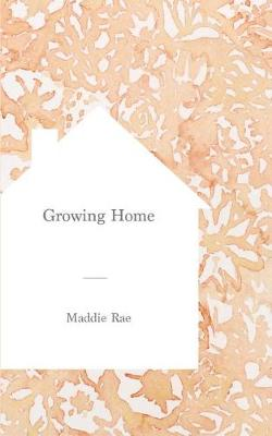 Growing Home (Paperback)