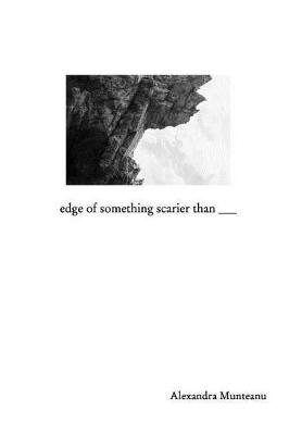 Edge of Something Scarier Than (Paperback)