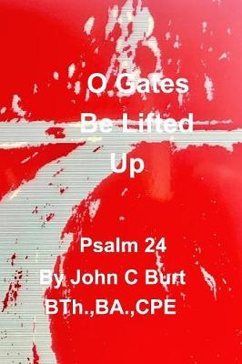 O Gates Be Lifted Up (Paperback)