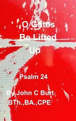 O Gates Be Lifted Up (Hardback)