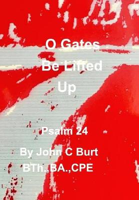 O Gates Be Lifted Up (Hardback)