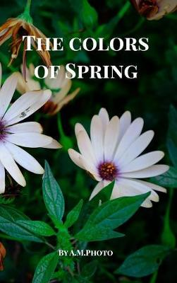 The Colors of Spring (Hardback)