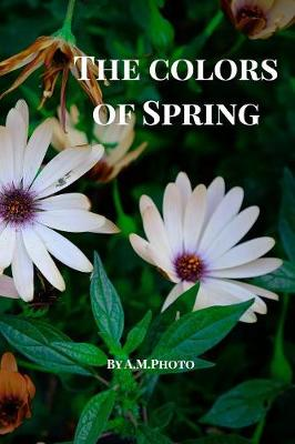 The Colors of Spring (Paperback)