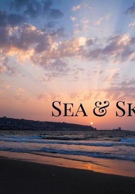 Sea & Sky (Hardback)