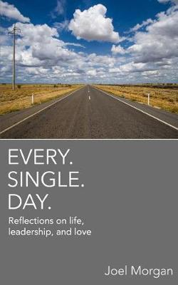 Every. Single. Day. (Paperback)