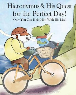 Hieronymus & His Quest for the Perfect Day! (Paperback)
