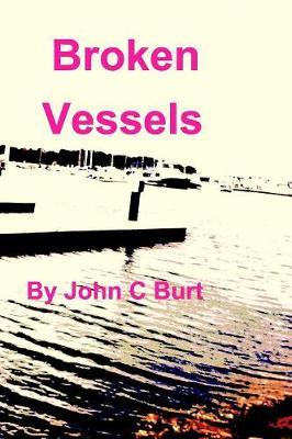 Broken Vessels (Paperback)