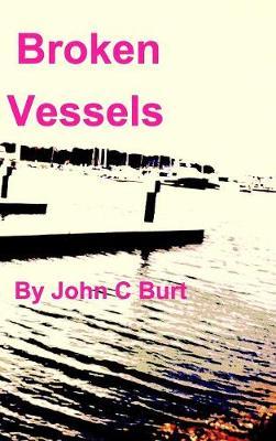 Broken Vessels (Hardback)