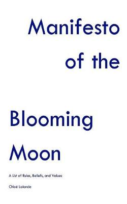 Manifesto of the Blooming Moon (Paperback)
