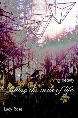 Lifting the Veils of Life (Paperback)