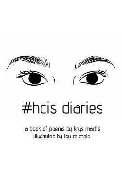#hcis Diaries (Paperback)