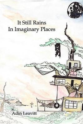 It Still Rains in Imaginary Places (Paperback)