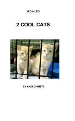 2 Cool Cats (Paperback)