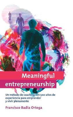 Meaningful Entrepreneurship (Versi n Espa ola) (Hardback)
