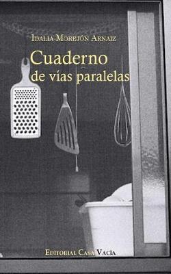 Cuaderno de V�as Paralelas (Paperback)