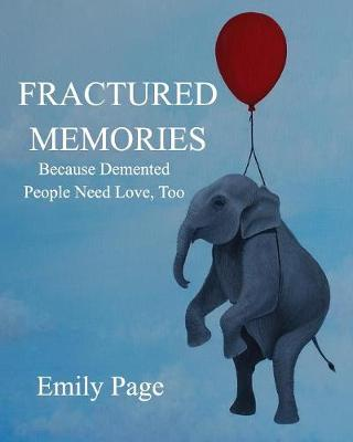 Fractured Memories (Paperback)
