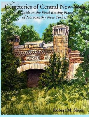 Cemeteries of Central New York (Hardback)