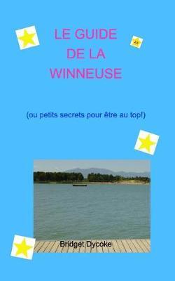 Le Guide de la Winneuse (Paperback)