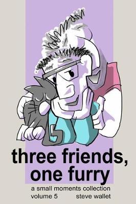 Three Friends, One Furry (Paperback)
