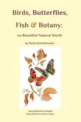 Birds, Butterflies, Fish & Botany (Paperback)