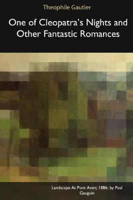One of Cleopatra's Nights and Other Fantastic Romances (Paperback)
