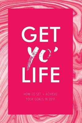 Get Yo' Life (Paperback)
