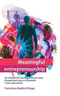 Meaningful Entrepreneurship (Versi� Catalana) (Hardback)