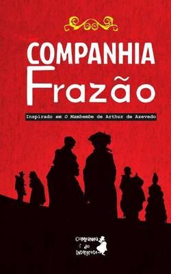 Companhia Fraz�o (Paperback)