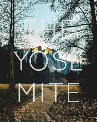 The Yosemite Volume. I (Paperback)