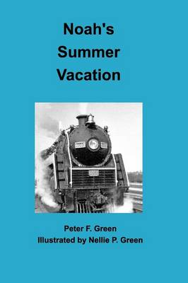 Noah's Summer Vacation (Paperback)