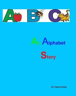 An Alphabet Story (Paperback)