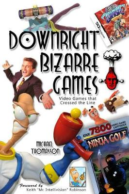Downright Bizarre Games (Paperback)
