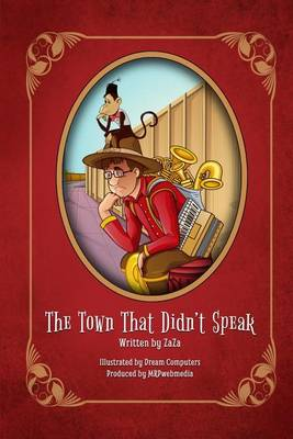 The Town That Didn't Speak (Paperback)