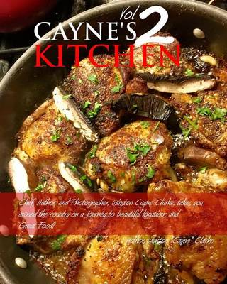 Cayne's Kitchen Volume II (Paperback)