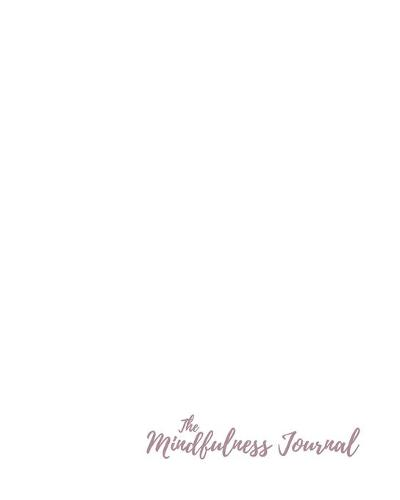 The Mindfulness Journal (Paperback)