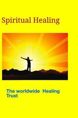 Spiritual Healing (Hardback)