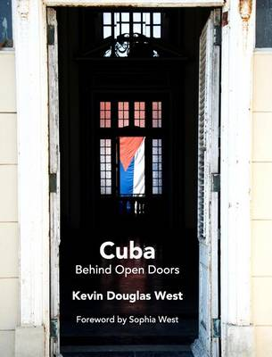 Cuba Behind Open Doors (Hardback)