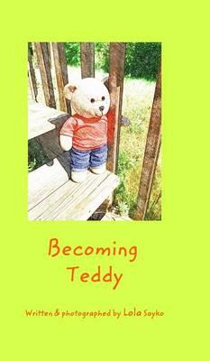 Becoming Teddy (Hardback)