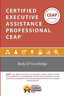 Certified Executive Assistance Professional Ceap BOK (Paperback)