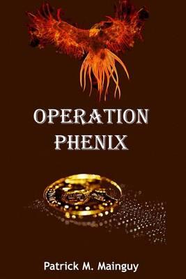 Operation Phenix (Paperback)