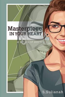 Masterpiece in Your Heart (Paperback)